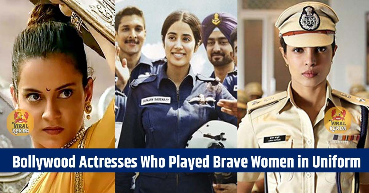 Bollywood Actresses Who Played Brave Women in Uniform
