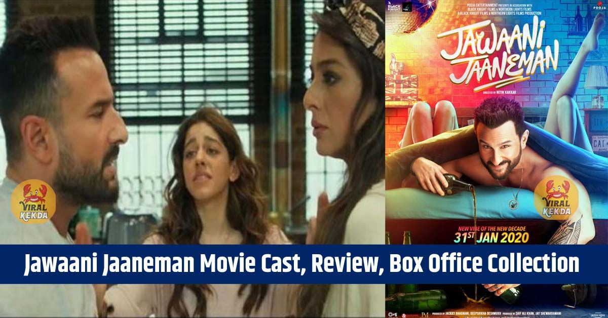 Jawaani Jaaneman Movie Cast, Review, Box Office Collection Tamil Rockers [Updated], Photos, Videos, Full Movie Watch Online Free Down Load Leaked By Tamilrockers, Down Load Torrent Telegram File Link