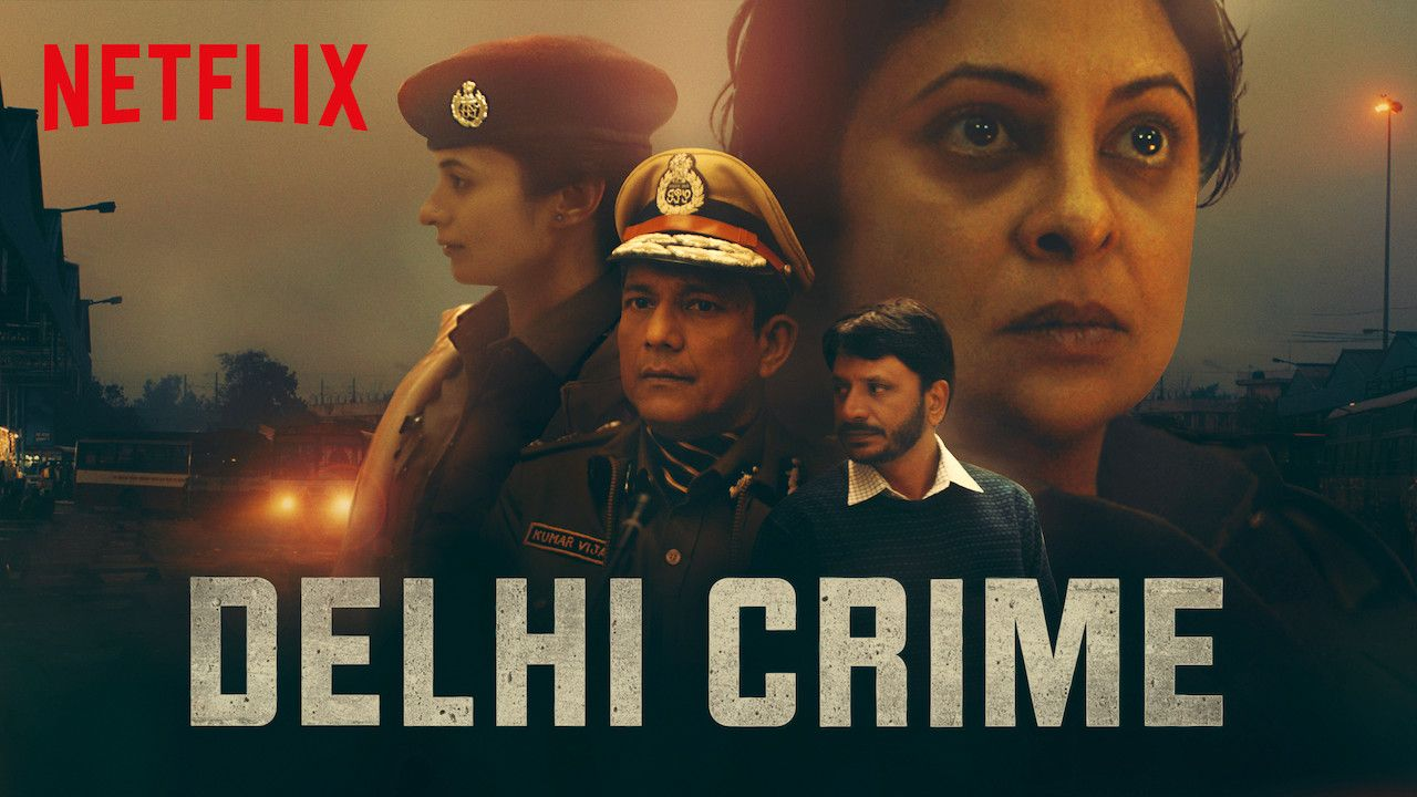 Delhi Crime Hindi Web Series Watch Online on Netflix