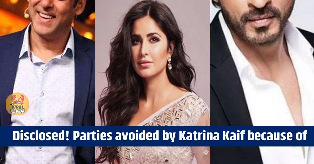 Disclosed! Parties avoided by Katrina Kaif because of These