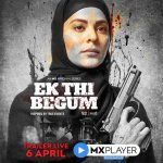 Ek Thi Begum Mx Player Hindi Web Series Anuja Sathe