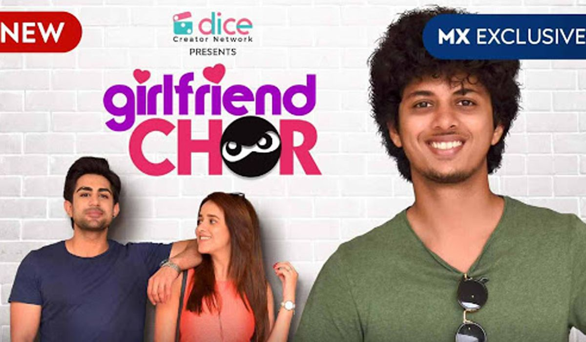 Girlfriend Chor 2020 MX Player Hindi Web Series All Seaon Episodes Free Download Tamilrockers Filmystan WebDuniya Cast Wiki Actor Actress Poster Trailer Video Songs Girfriend Chor Song Download