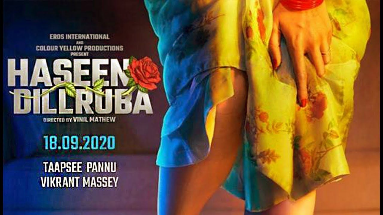 Haseen Dillruba 2020 Bollywood Hindi Movie Cast Wiki Trailer Poster Video Songs Full Movie Watch Online Download Tamilrockers Filmywap Tapasee Pannu Hansika Motwani
