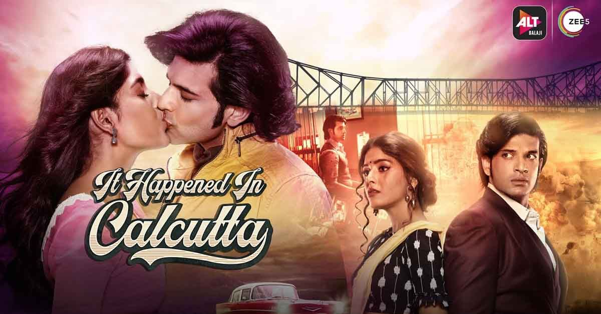 It Happened in Culcatta ALT Balaji Zee5 Hindi Web Series Cast Trailer Release Date Wiki Imdb Episodes Seasons Download in Hindi English Subtitle