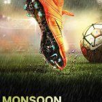 Mansoon Football 2020 Bollywood Hindi Movie Cast Wiki Trailer Poster Video Songs Full Movie Watch Online Download