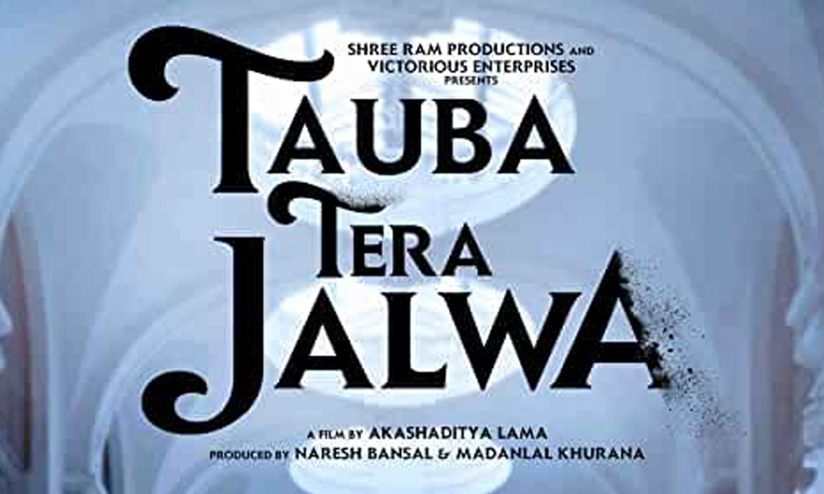 Tauba Tera Jalwa 2020 Bollywood Hindi Movie Cast Wiki Trailer Poster Video Release Date Review Imdb Bms