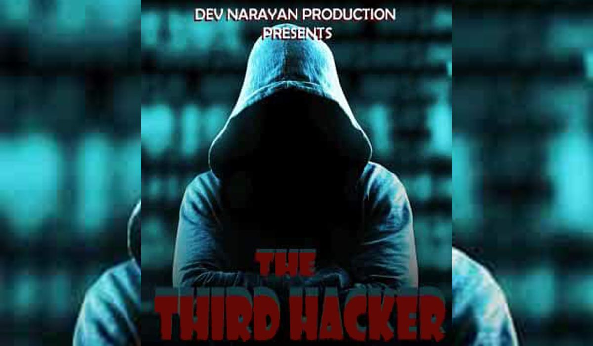 The Third Hacker 2020 Bollywood Hindi Movie Cast Wiki Trailer Poster Video Songs Full Movie Watch Online Download Tamilrockers Filmywap