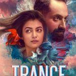 Trance 2020 Amazone Prime Videos Malayalam Webseries Season 2 3 Watch Online Download Cast Wiki Trailer Poster Video Songs Full Movie Watch Online Download Tamilrockers Filmywap