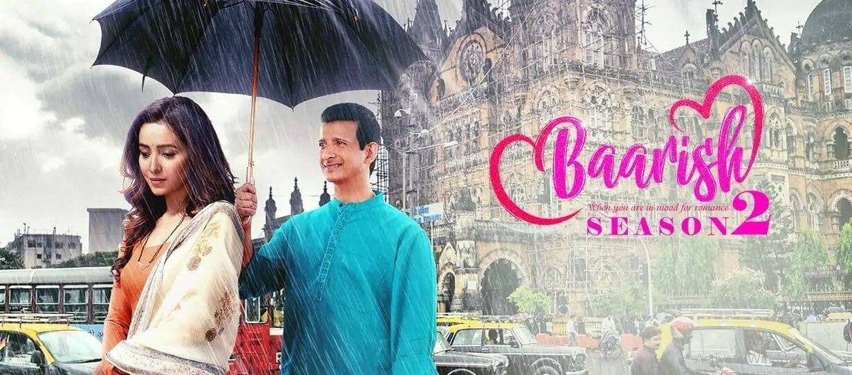 Baarish Season 2 ALT Balaji Hindi Webseries Cast Wiki Songs Trailer Release Date Actor Actress Episodes Season Watch Online Free Download