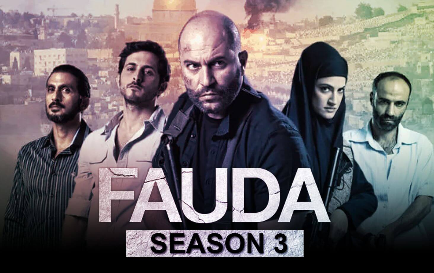 Fauda Season 3 Netlflix Web Series Cast Wiki Imdb Episodes Watch Online Download Free in Hindi with English Subtitle