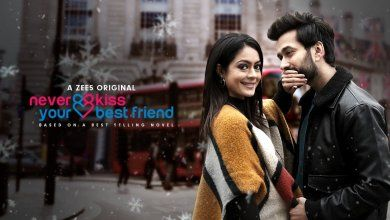 Never Kiss Your Best Friend 2020 Zee5 Hindi Webseries Cast Wiki Review Trailer Songs Actor Actress All Episodes Season 1 2 Watch Online Free Download (1)
