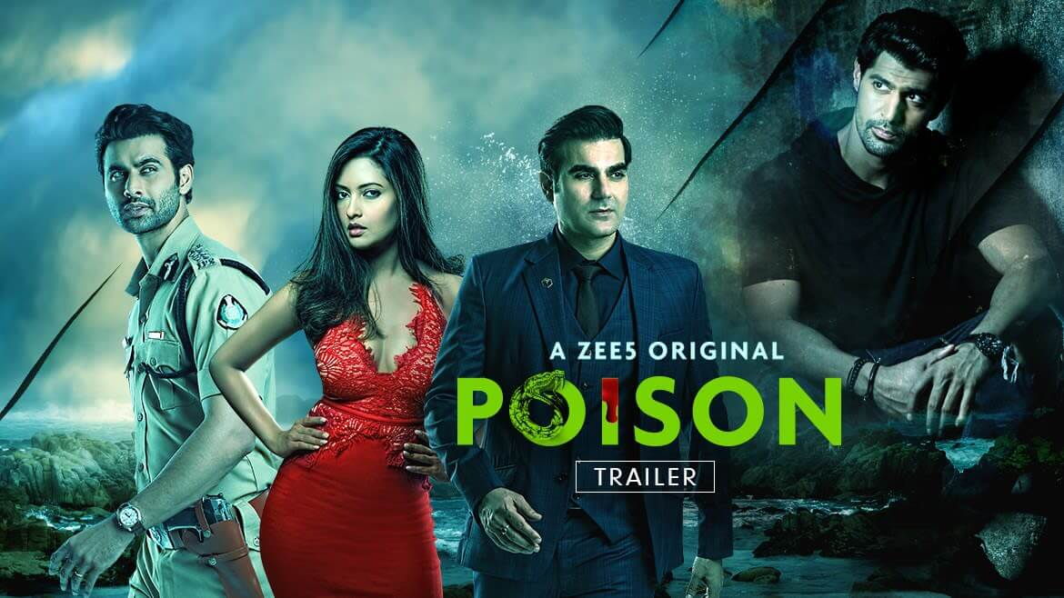 Poison 2019 Zee5 Hindi Webseries Cast Wiki Review Trailer Songs Actor Actress All Episodes Season watch Online Free Download