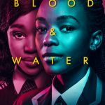 Blood And Water Netflix Web Series Cast Wiki Trailer Release Date Review Imdb Watch Online Free Download