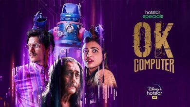 Ok Computer Web Series Hotstar Cast Wiki Trailer Release Date Imdb Review Actor Actress Name Story All Episodes Season Watch Online Free Download Leaked By Tamilrockers
