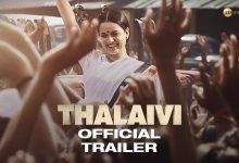 Thalaivi Movie Trailer, Thalaivi Hindi Bollywood Movie Trailer Watch Online Free Download in Telugu Tamil