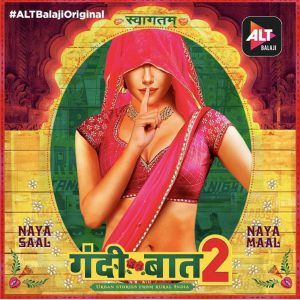Gandii Baat Season 2 Hindi Web Series Cast, Wiki, Trailer, Release Date, Actress Real Name, Hot Scenes, All Episodes, Watch Online Free Download Mx Player
