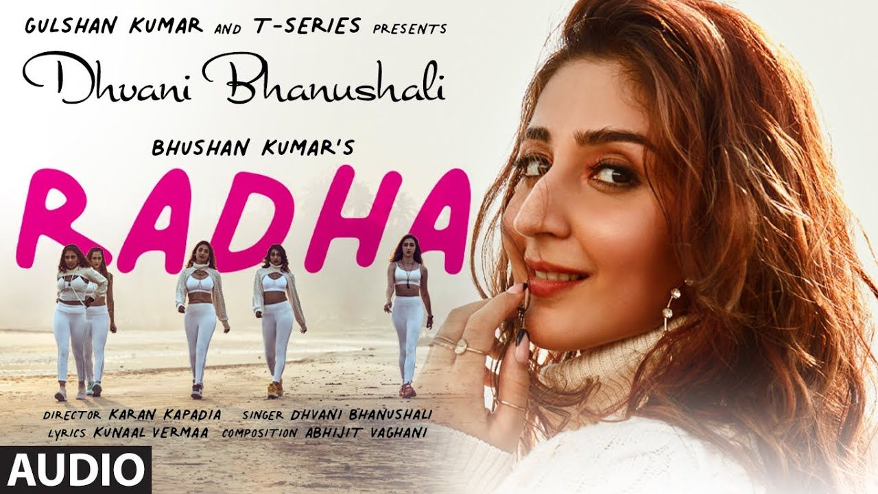 Radha Song 2021, Dhvani Bhanushali Song Mp3 Download Pagalworld, Watch Song Video Online on T Series, Radha Song Lyrics in Hindi