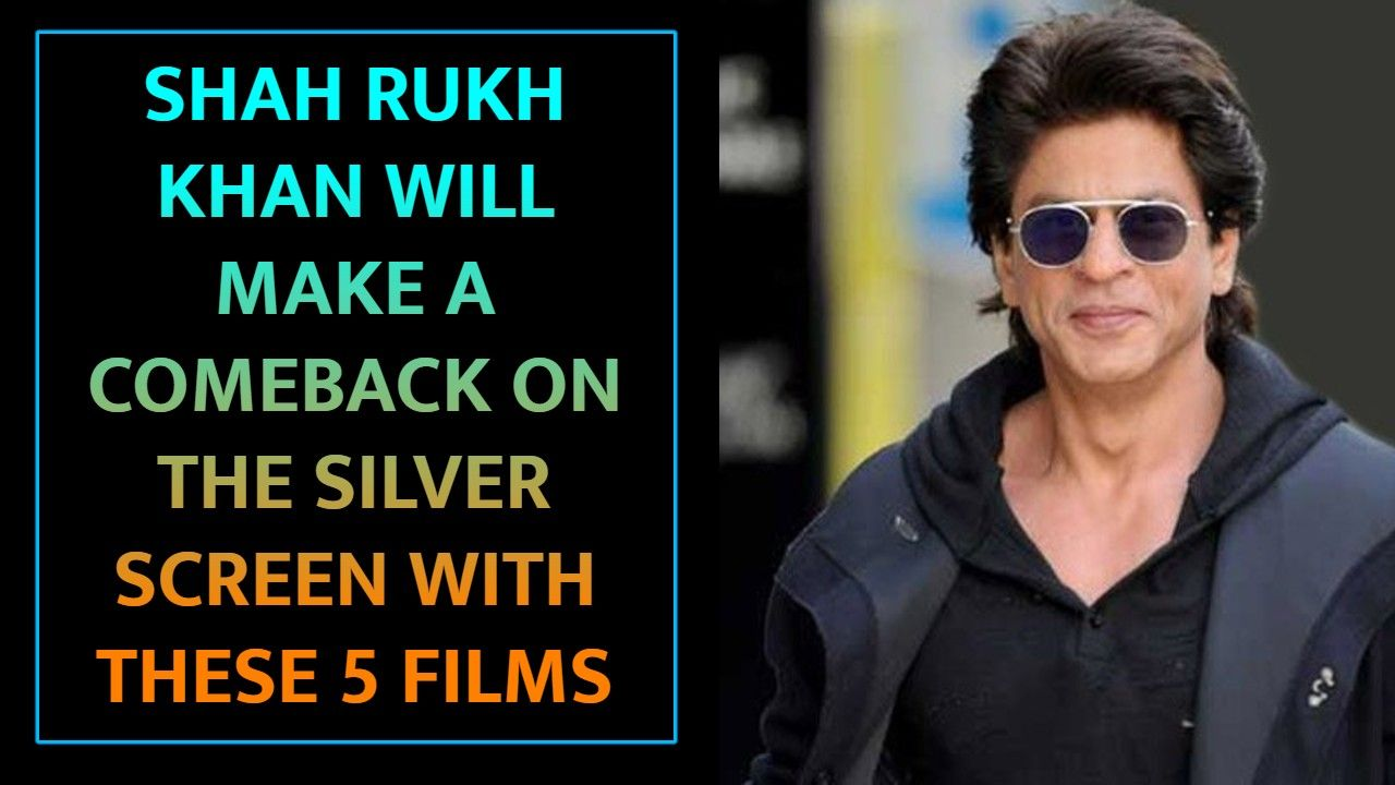 Shah Rukh Khan will make a comeback on the silver screen with these 5 films, Photos, Videos, Full Movie Watch Online Free Down Load Leaked By Tamilrockers, Down Load Torrent Telegram File Link