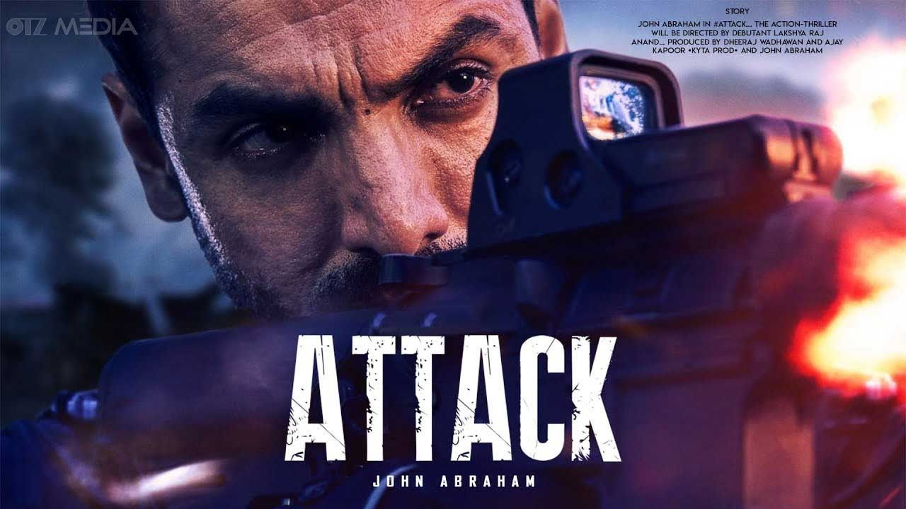 Attack Movie 2021 Poster, Release Date, Full Movie Watch Online Download
