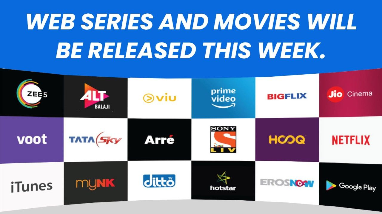 Web Series and Movies Released in This Week mkv123
